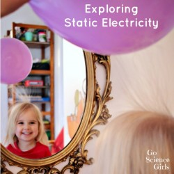 Exploring Static Electricity with toddlers