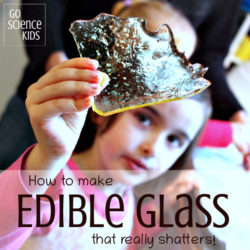 How to make edible glass that really shatters - fun kitchen science for kids