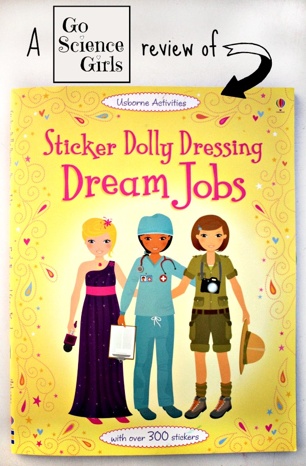 A Go Science Kids review of Dream Jobs, Sticker Dolly Dressing Osborne Activities book (with loads of positive female career inspiration!)