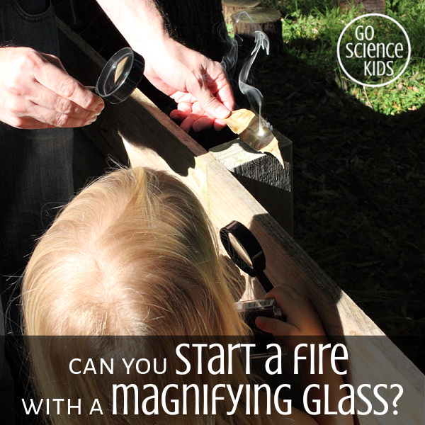 Can you start a fire with just the sun and a magnifying glass