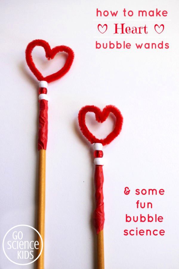 How to make heart shaped bubble wands, and some fun bubbles science for kids