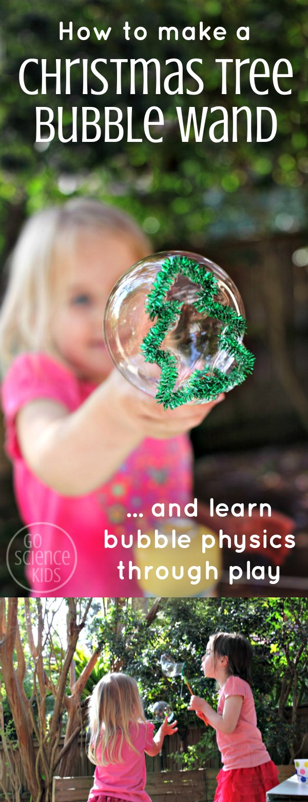 How to make a Christmas tree bubble wand and kids can learn bubble physics through play