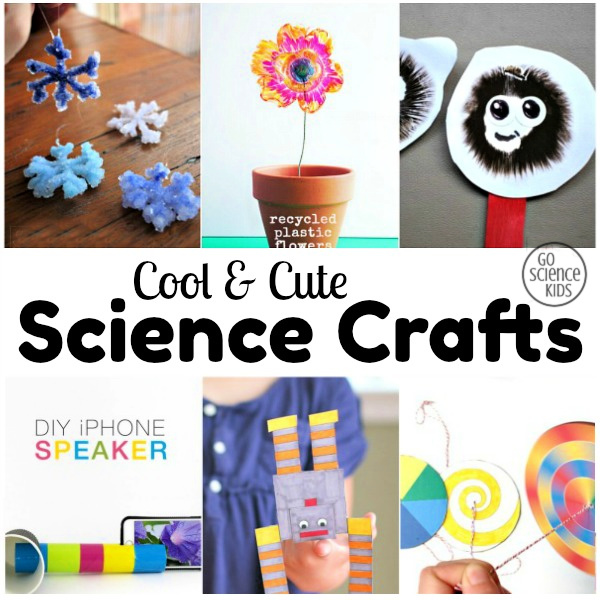 Cool & cute science crafts
