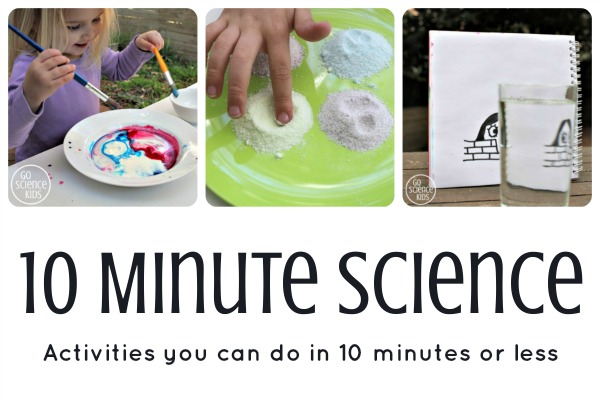 10 Minute Science Activities