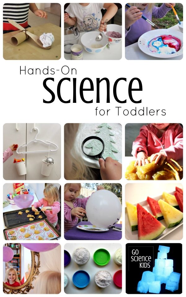 Fun, hands-on science activity ideas for toddlers (1-2 year olds), from Go Science Kids