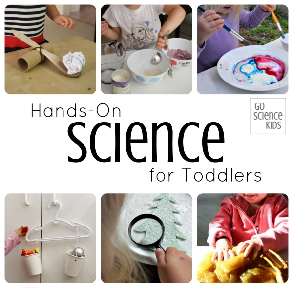 Hands-on science activities for toddlers from Go Science Kids