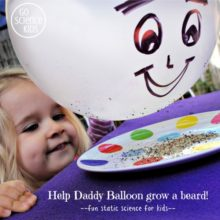 Help Daddy Balloon grow a beard - fun static science for kids